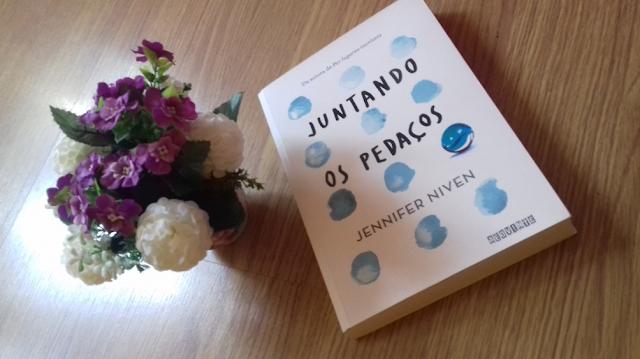 Juntando os pedaços, de Jennifer Niven - Editora Seguinte