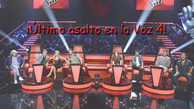 Ultimo asalto en La Voz 4