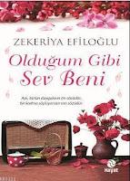 Olduğum Gibi Sev Beni - Zekeriya Efiloğlu