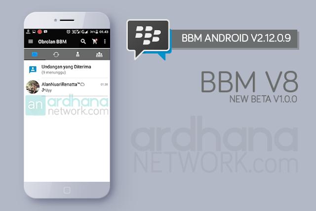 BBM V8 New Beta V1.0.0 - BBM Android V2.12.0.9