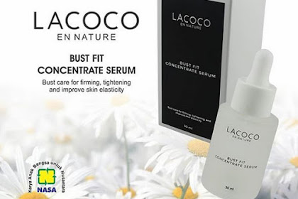 Lacoco Bust Fit Concentrate Serum Solusi Payudara Kencang