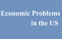 Economic Problems in the US - Rajeev Upadhyay