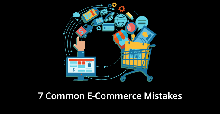 7 Common E-Commerce Mistakes to Avoid in 2020