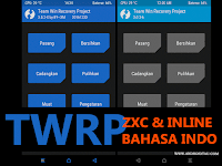 TWRP ZXC + TWRP inline 3.0.3.6 Mod Bahasa Indonesia Redmi Note 3 Pro (kenzo)