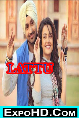 LATTU Full Movie 2018 Download Full HD Dual Audio 480p || BluRay || 720p _ 1080p || Watch Online