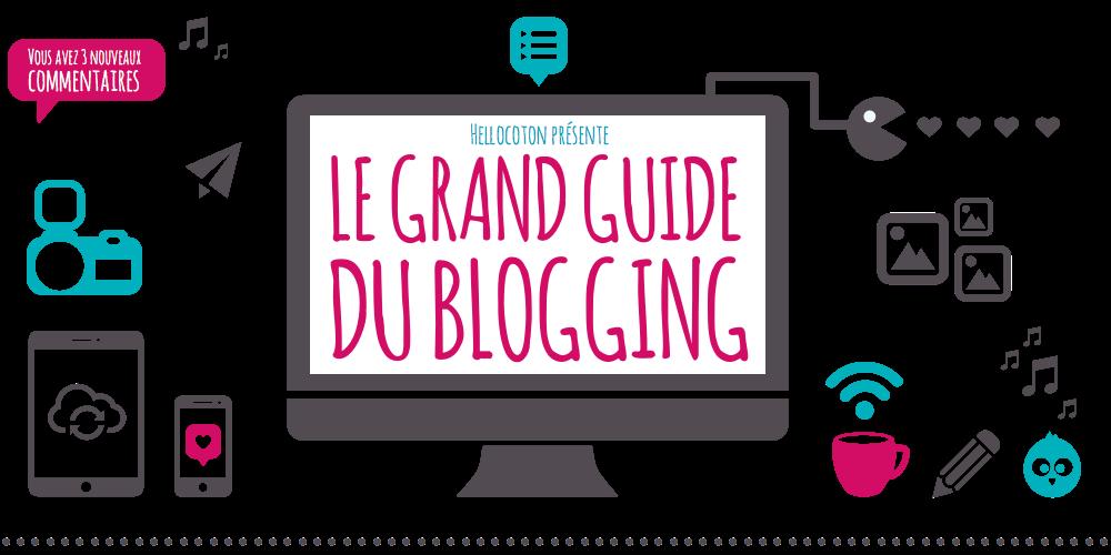 http://www.hellocoton.fr/guide-du-blogging