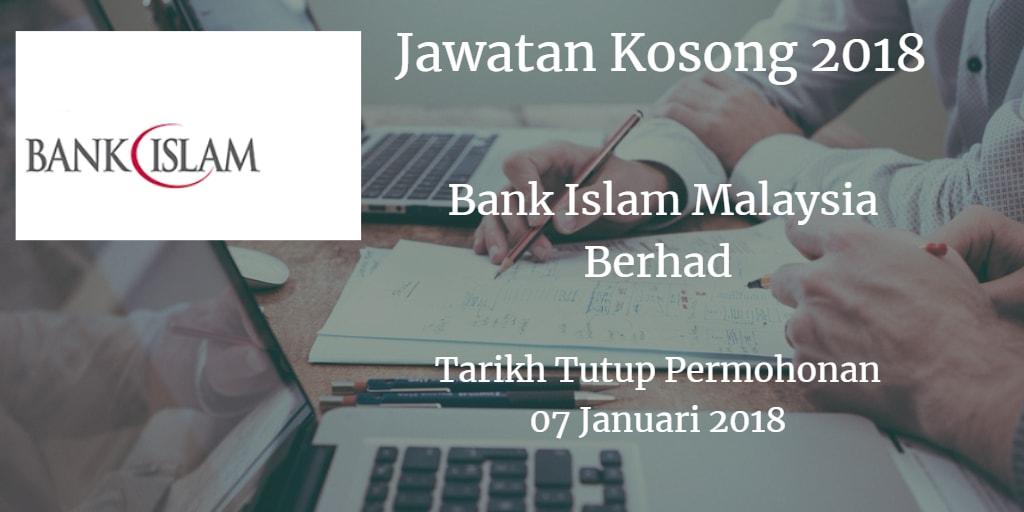 Jawatan Kosong Bank Islam Malaysia Berhad 07 Januari 2018