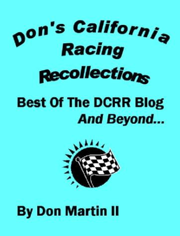 DON'S CALIFORNIA RACING RECOLLECTIONS: January 2015
