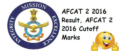 AFCAT 2 2016 Result, AFCAT 2 2016 Cutoff Marks