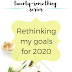 The Twenty-Something Series: Rethinking my goals for 2020