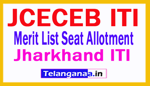 Jharkhand JCECEB ITI Merit List Seat Allotment 2018