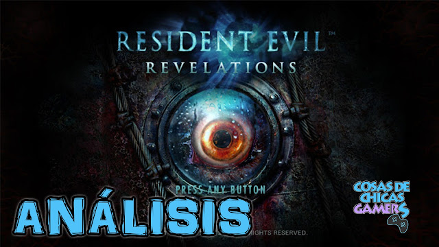 Análisis Resident Evil Revelations Switch