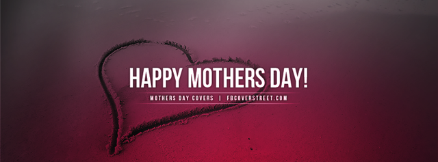 Mothers Day 2016 Facebook Covers