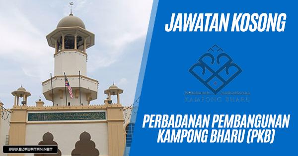 jawatan kosong terbaru Perbadanan Pembangunan Kampong Bharu (PKB) 2018