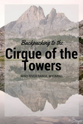 My 7 Favorite Adventures from 2016! Backpacking the Cirque of the Towers in The Wind Rivers