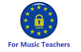 GDPR for Music Teachers - Make sure you are compliant