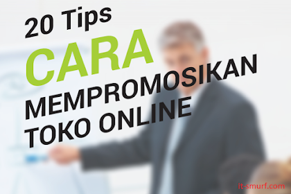 Ebook: Download Ebook 20 Tips Cara Mempromosikan Toko Online