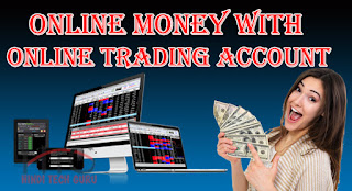 Online Trading Account with Money