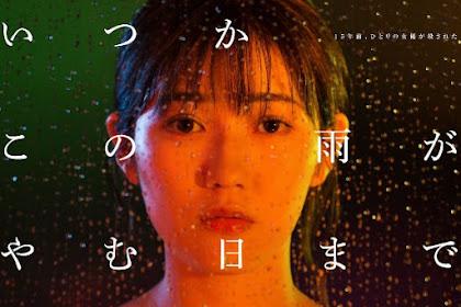 Sinopsis Someday Until This Rain Stops (2018) - Serial TV Jepang