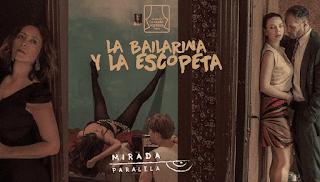 La Bailarina y La Escopeta