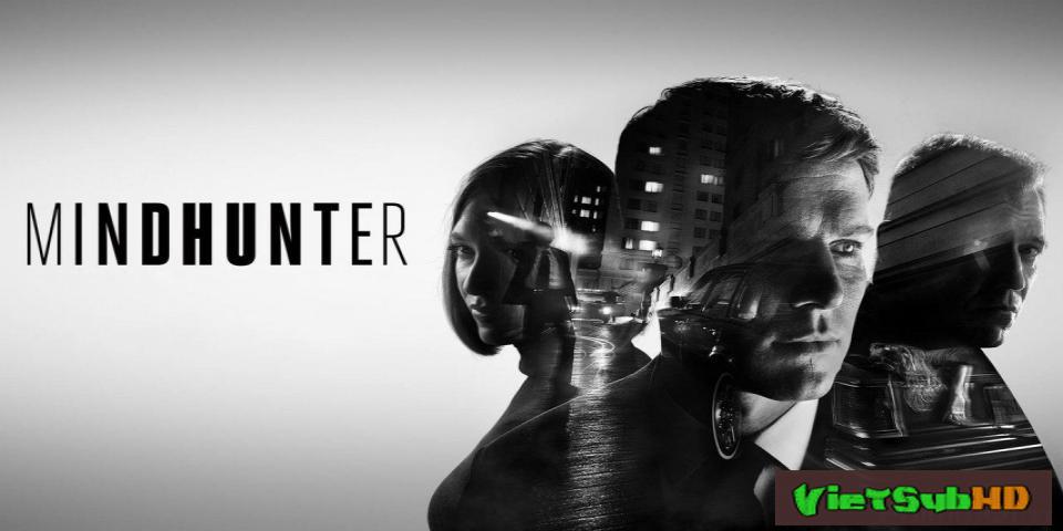 Phim Kẻ Săn Linh Hồn (phần 1) Tập 10/10 VietSub HD | Mindhunter (season 1) 2017