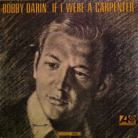 If I Were a Carpenter (Bobby Darin)