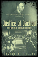 Justice at Dachau by Joshua Greene