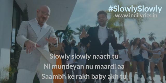 Slowly Slowly | Guru Randhawa | Pitbull | Lyrics Quotes | Photos | Images