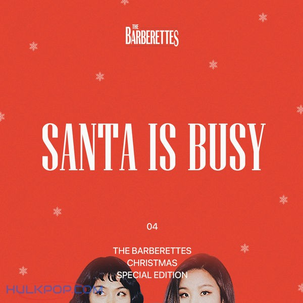 The Barberettes – Santa Is Busy – Single