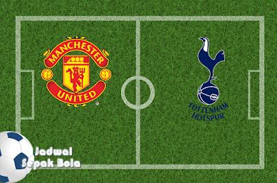 Prediksi malam ini Manchester United vs Tottenham