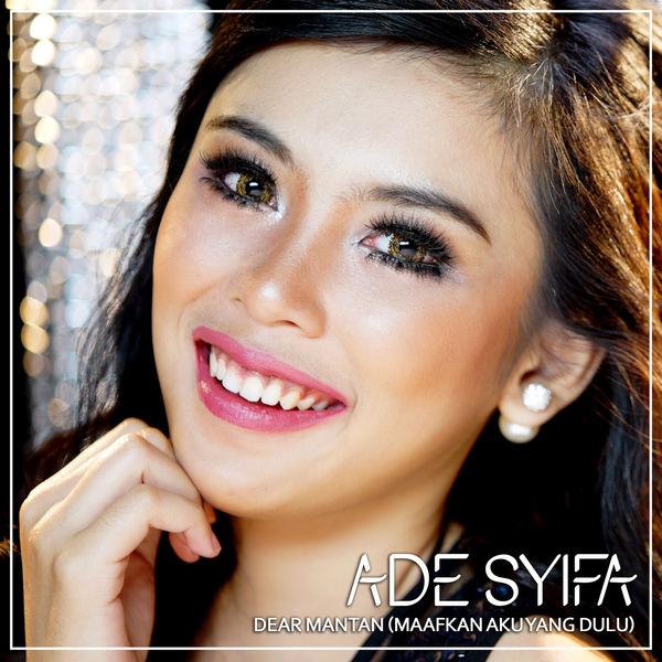 Ade Syifa - Dear Mantan