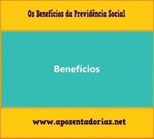 O Que dá Direito aos Benefícios da Previdência Social