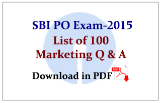 List of 100 Important Marketing Questions for SBI PO Exams in PDF
