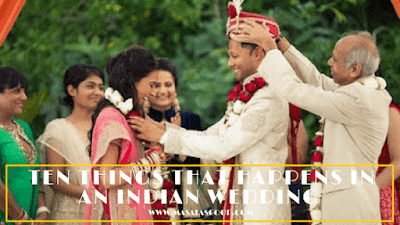 Here are some stupid things that usually happens in an Indian Wedding.