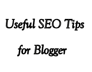 Useful SEO Tips for Blogger