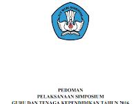 Download Pedoman Pelaksanaan SIMPOSIUM Guru dan Tenaga Keendidikan tahun 2016