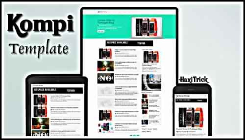 kompi best amp friendly blogger template 2019