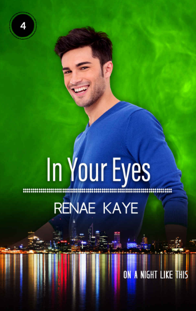 "Libri in uscita: ""In Your Eyes"" (Serie On a Night Like This #4) di Renae Kaye"