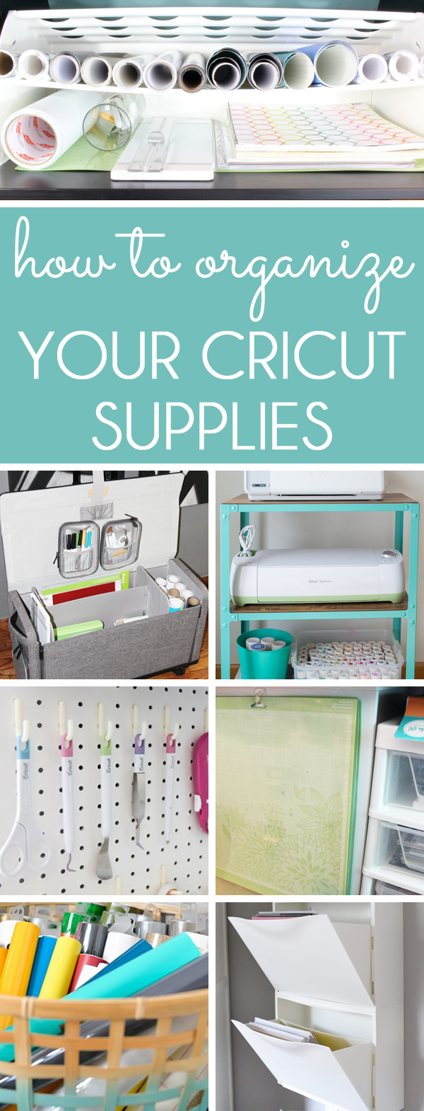 how to organize cricut supplies, vinyl, tools and mats