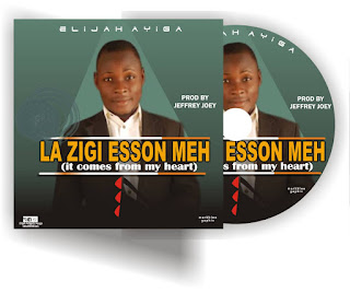 IMG-20190202-WA0005 (Music) Elijah Ayiga - La Zigi Esson Meh (It comes from my heart)