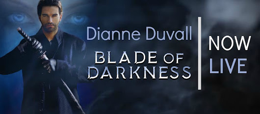 Blade Of Darkness by Dianne Duvall: Giveaway