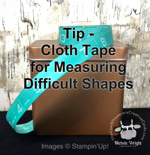 Tip, Cloth Tape, Measuring, Stampin Up
