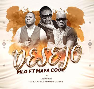 MLG Feat. Maya Cool - Desejo (Kizomba) Download Mp3