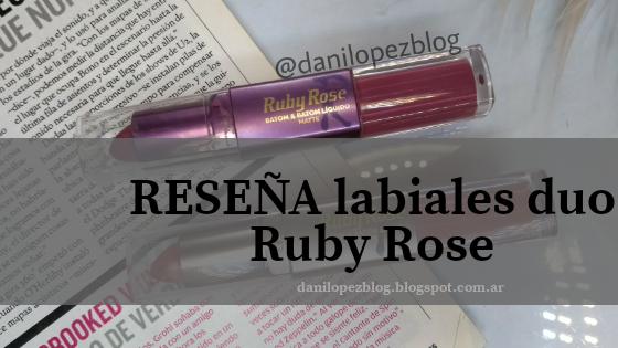 RESEÑA LABIALES RUBY ROSE BATOM DUO