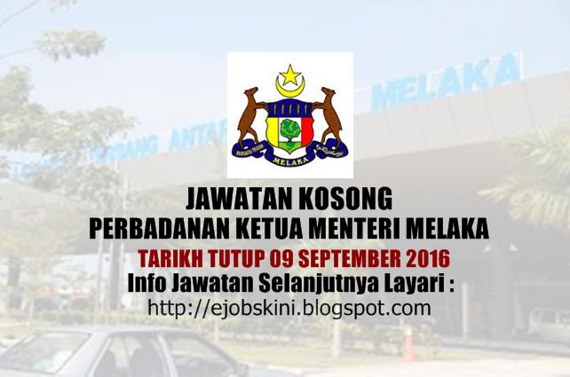 Jawatan kosong perbadanan ketua menteri melaka september 2016