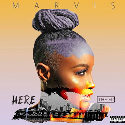 """Marvis is """"Here"""" with New EP featuring Bisola & Boogey (Download Music)"""