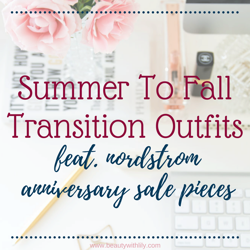 Nordstrom Anniversary Sale Lookbook // Nordstrom Anniversary Sale Must Haves // Summer To Fall Transition Looks // Plus Size Fashion   Beauty With Lily, A West Texas Beauty, Fashion & Lifestyle Blog
