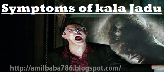symptoms of kala jadu.png