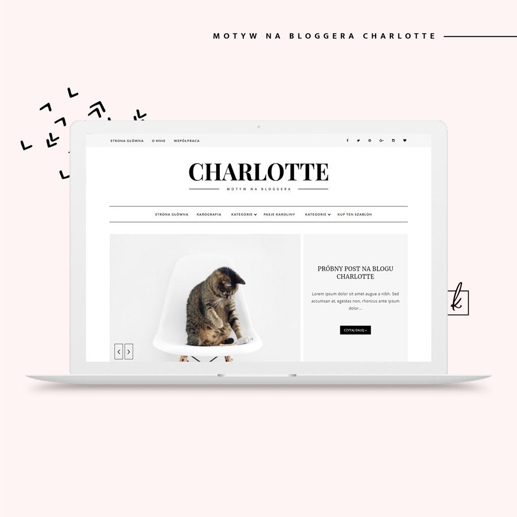 Motyw (szablon) na bloggera CHARLOTTE - już w sklepiku!