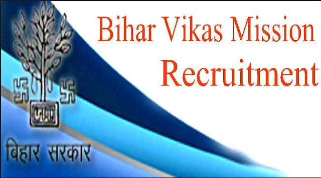 Bihar Vikas Mission Recruitment csd.bih.nic.in Apply Online Form